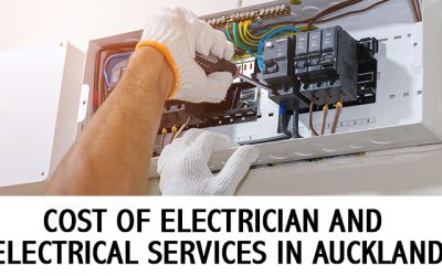 Electrician Cost in Auckland: How Much Do Electrical Services Cost?